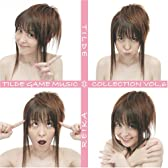 TILDE GAME MUSIC COLLECTION VOL.6 TILDE←→REIKA