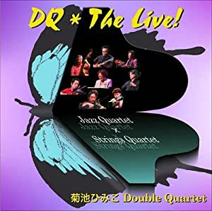 DQ*The Live!