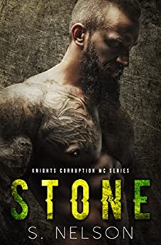 Stone (Knights Corruption MC Series Book 2) by [Nelson, S.]
