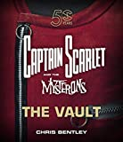 The Captain Scarlet and the Mysterons 2017: The Vault