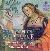 Non E'Tempo D'Aspettare: Frottole From 1509