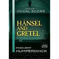 Humperdinck: Hansel And Gretel Vocal Score
