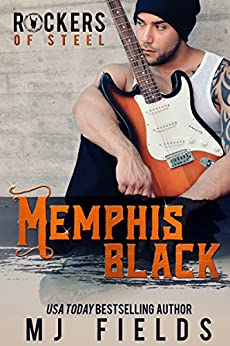 Memphis: The Rockers of Steel by [Fields, MJ]