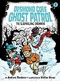 The Sleepwalking Snowman (Desmond Cole Ghost Patrol)