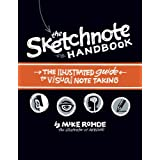 Sketchnote Handbook: The Illustrated Guide to Visual Notetaking