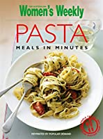 Pasta Meals in Minutes (The Australian Women's Weekly)