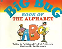The Big Bug Book of the Alphabet (The Big Bug/As34)