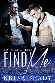 Find Me (Rent Me Series Book 5) by [Brady, Brina]