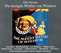 Nicolai: Merry Wives of Windsor / Mozart / Rossini / Cornelius / Puccini / Schumann by Wilhelm Strienz (2006-10-24)