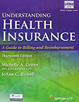 Understanding Health Insurance + Premium Web Site, 2-term Access + Cengage Encoderpro.com Demo + Lms Integrated for Mindtap Medical Insurance & Coding, 2-term Access: A Guide to Billing and Reimbursement