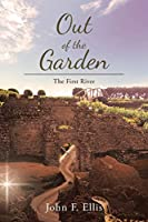 Out of the Garden: The First River