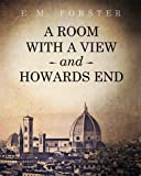 A Room with a View and Howards End