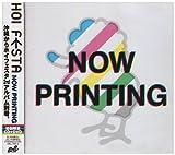 NOW PRINTING(初回生産限定盤)(DVD付)