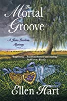 The Mortal Groove (Jane Lawless Mysteries)