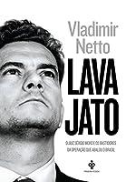Lava Jato: O Juiz Sergio Moro e Os Bastidores da O (Em Portugues do Brasil)