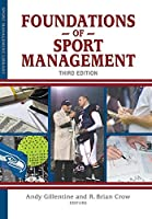 Foundations of Sport Management (Sport Management Library Serie)
