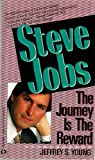 Steve Jobs, the Journey Is the Reward