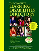 The Complete Learning Disabilities Directory 2013: Associations-products-resources-magazines-books-services-conferences-web Sites (Conplete Learning Disabilities Directory)