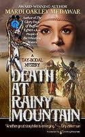 Death at Rainy Mountain (Tay-Bodal)