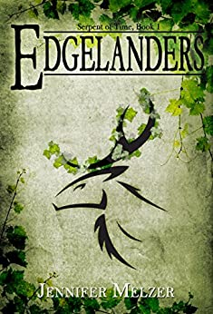 [Melzer, Jennifer]のEdgelanders (Serpent of Time Book 1) (English Edition)