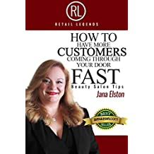 RETAIL LEGENDS: How to have more CUSTOMERS coming through your door FAST, Beauty Salon Tips