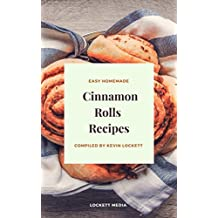 Easy Homemade Cinnamon Rolls Recipes