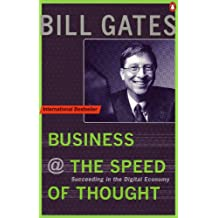 Business at the Speed of Thought: Succeeding in the Digital Economy (Penguin Business Library)