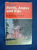 Portrait of Perth, Angus and Fife