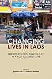 Changing Lives in Laos: Society, Politics, and Culture in a Post-Socialist State 画像