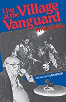 Live At The Village Vanguard (Da Capo Paperback)