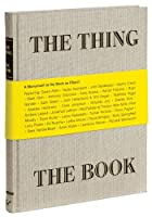 The Thing The Book: A Monument to the Book as Object