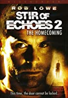 STIR OF ECHOES-HOMECOMING