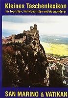 Kleines Taschenlexikon San Marino und Vatikan: fuer Touristen, Individualisten und Auswanderer