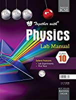 Together With ICSE Physics Lab Manual for Class 10 [Paperback] Rachna Sagar