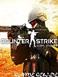 COUNTER-STRIKE: GLOBAL OFFENSIVE STRATEGY GUIDE & GAME WALKTHROUGH, TIPS, TRICKS, AND MORE! (English Edition)