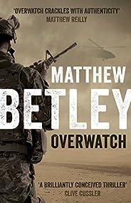 Overwatch (The Logan West Thrillers Book 1)