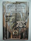 Spirit in Stone: The Spirituality of the Greater Churches
