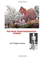 The Waif from Shenandoah Street (Good and Evil in America)