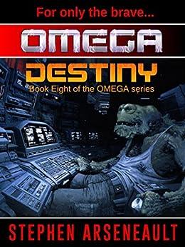 OMEGA Destiny by [Arseneault, Stephen]