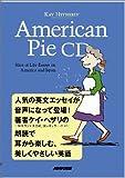 American Pie CD ~ Slice of Life Essays on America and Japan ()