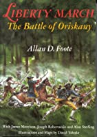 Liberty March: The Battle of Oriskany