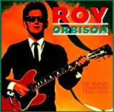 The Singles Collection 1965 - 1973 by Orbison, Roy (1990-10-25) 【並行輸入品】