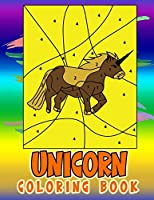 Unicorn Coloring Book: Unicorn Activity Coloring Book for Kids Ages 4-8