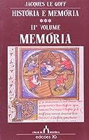 História e Memória. Memória - Volume 2