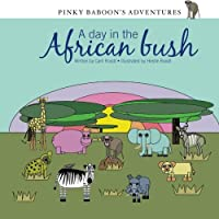 Pinky Baboon's Adventures: A Day in the African Bush