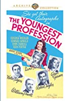 YOUNGEST PROFESSION (1943)