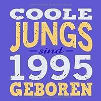 Coole Jungs sind 1995 geboren: Cooles Geschenk zum 24. Geburtstag Geburtstagsparty Gaestebuch Eintragen von Wuenschen und Spruechen lustig / Design: Spruch lustig Vintage Retro