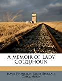 A Memoir of Lady Colquhoun