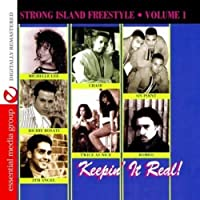 Vol. 1-Strong Island Freestyle: Keepin' It Real