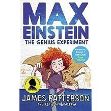 Max Einstein: The Genius Experiment (Max Einstein Series Book 1)